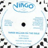Lion Youth - Three Million On The Dole / Three Million Posse On Employed dub (Virgo Stomach) UK 12""
